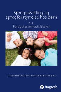 Sprogudvikling og sprogforstyrrelse hos børn DEL I