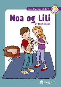 Noa og Lili, Læsestrategens tekster