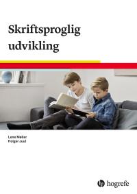 Skriftsproglig udvikling orienteringssæt - fra 5 til 12 år